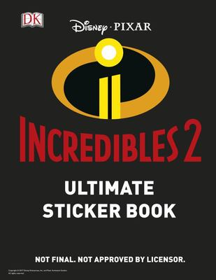 Incredibles 2: Ultimate Sticker Book (Disney Pixar)