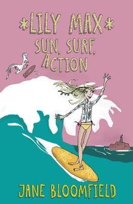 Sun, Surf, Action (Lily Max #3)