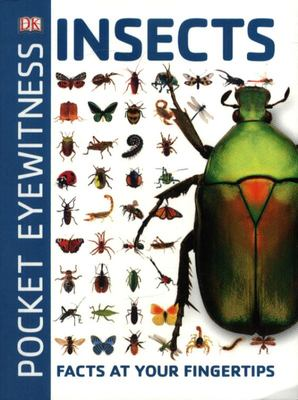 Insects: Facts at Your Fingertips (Pocket Eyewitness)