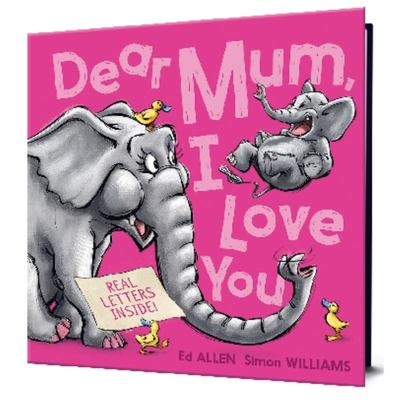 Dear Mum I Love You (Letters to Open)