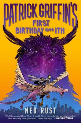 Patrick Griffin's First Birthday on Ith (The Three Worlds #2) HB