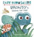 """Bronto's Search for Dad[""""4 Friends and Their Jurassic Adventures""""]"""
