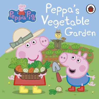 Peppa's Vegetable Garden (Peppa Pig Board Book)