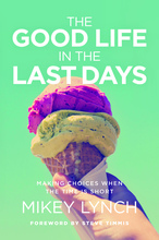 Homepage_the_good_life_in_the_last_days_18