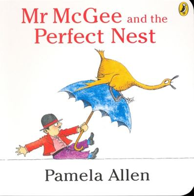 Mr McGee and the Perfect Nest (Board Book)