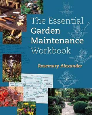 The Essential Garden Maintenance Workbook