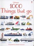 1000 Things That Go (1000 Things Board Book)