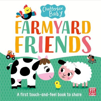 Farmyard Friends: A First Touch-and-Feel Book to Share