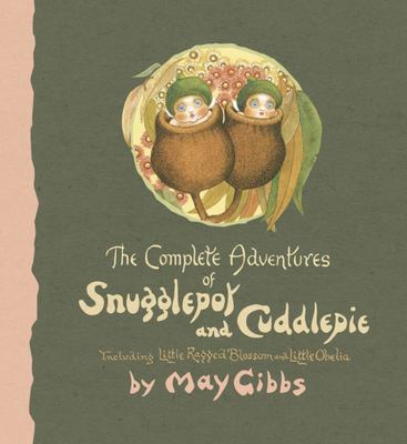 The Complete Adventures of Snugglepot and Cuddlepie (HB)
