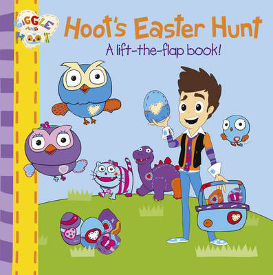 Hoot's Easter Hunt: A Lift-the-Flap Book!