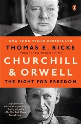 """Churchill and Orwell[""""The Fight for Freedom""""]"""