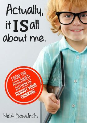 Actually, It IS All about Me. (Book)
