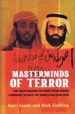 "Masterminds of Terror[""The Truth Behind the Most Devastating Terrorist Attack the World Has Ever Seen""]"