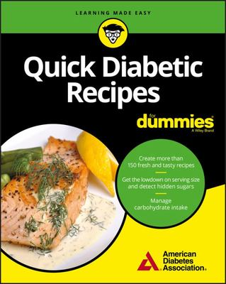 Quick and Easy Diabetic Meals for Dummies