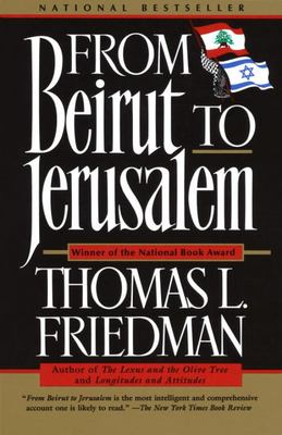 From Beirut to Jerusalem: Updated with a New Chapter