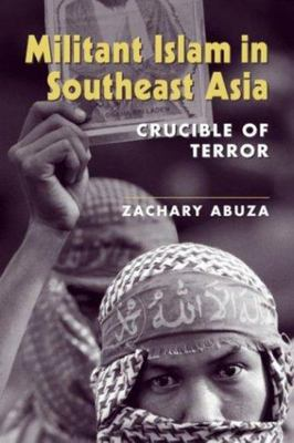 MILITANT ISLAM IN SOUTHEAST ASIA NETWORK