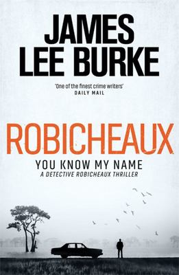 Robicheaux: You Know My Name:Dave Robicheaux 21