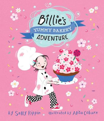 Billie's Yummy Bakery Adventure (Billie's  Adventures)