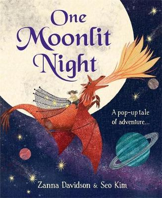 One Moonlit Night A pop-up tale of adventure