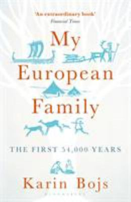 My European Family : The First 54,000 Years