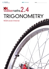 Walker Maths 2.4 Trigonometry: Level 2 NCEA