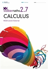 Walker Maths 2.7 Calculus: Level 2 NCEA