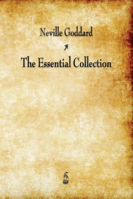 """Neville Goddard[""""The Essential Collection""""]"""