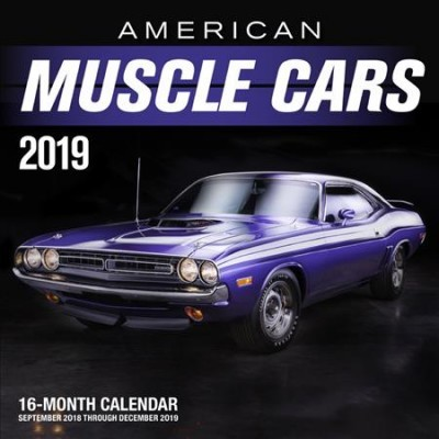 American Muscle Cars 2019 : September 2018 Through December 2019