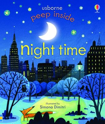 Peep Inside Night-Time (Peep Inside Lift-the-Flap Board Book)