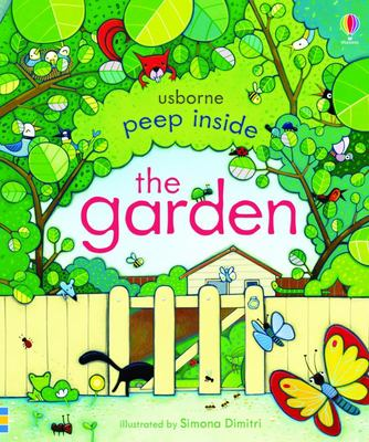Peep Inside Garden (Peep Inside Lift-the-Flap Board Book)