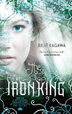 The Iron King (Iron Fey #1)