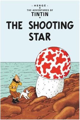 The Shooting Star (Tintin #10)