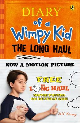 Diary of a Wimpy Kid #9: The Long Haul (Movie Tie-in)