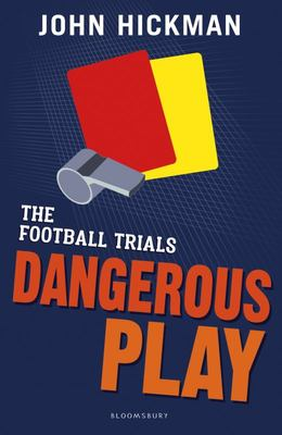 Dangerous Play (The Football Trials #2)