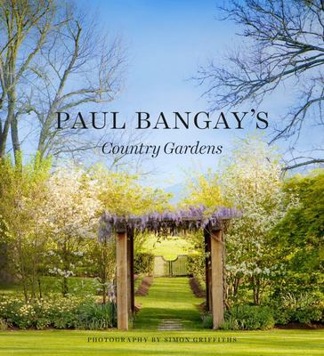 Paul Bangay's Country Gardens