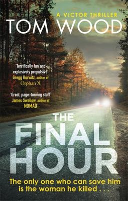 The Final Hour (Victor the Assassin #7)