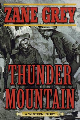 "Thunder Mountain[""A Western Story""]"