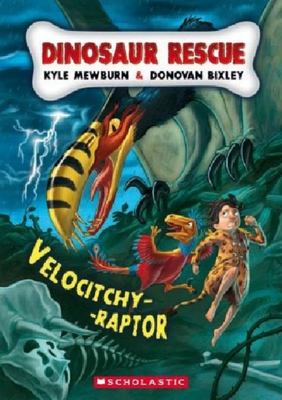 Velocitchy-Raptor (Dinosaur Rescue #3)