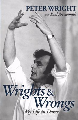 "Wrights and Wrongs[""My Life in Dance""]"