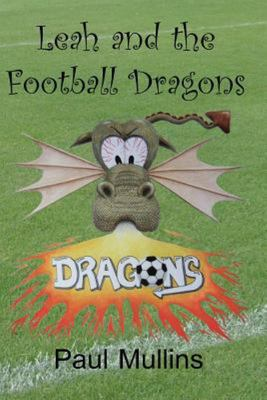 Leah and the Football Dragons