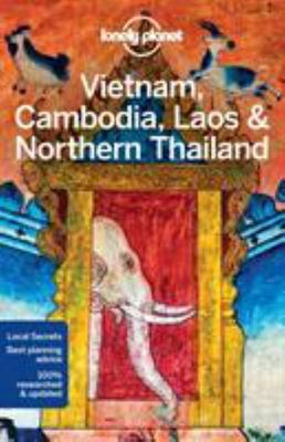 Lonely Planet Vietnam, Cambodia, Laos & Northern Thailand 5