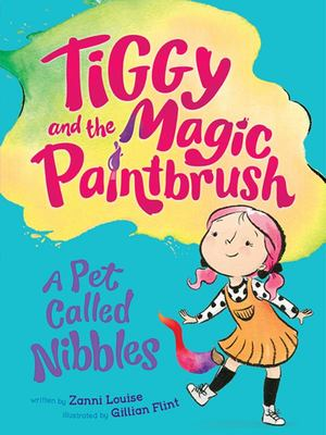 A Pet Called Nibbles (Tiggy & the Magic Paintbrush) #2