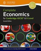 Complete Economics for Cambridge IGCSE and O Level Textbook 2nd Edition