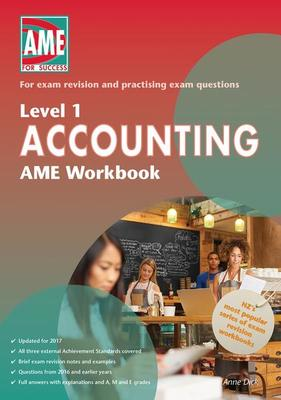 AME NCEA Level 1 Accounting Workbook 2017