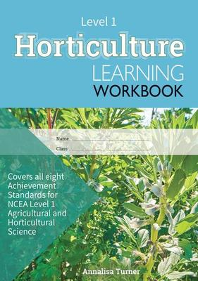 ESA NCEA Level 1 Horticulture Learning Workbook