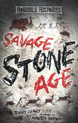 Savage Stone Age (Horrible Histories 25th Anniversary Edition)
