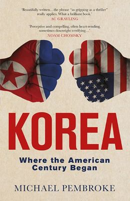 Korea : Where the American Century Began