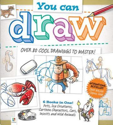 You Can Draw: Over 80 Cool Drawings to Master!