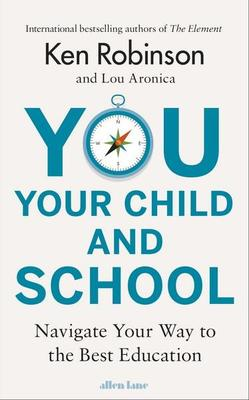 You Your Child and School