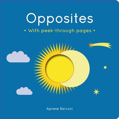 Opposites: A board book with peek-through pages